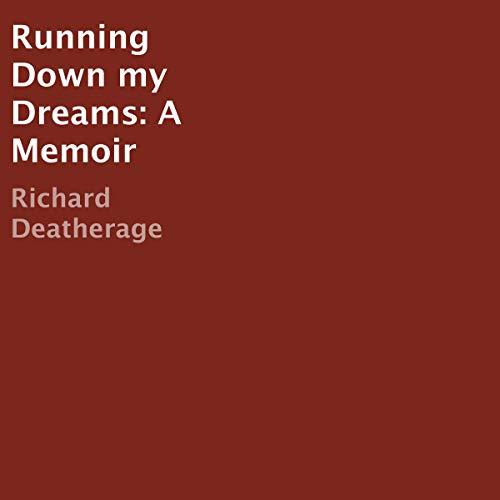 Couverture de Running Down My Dreams