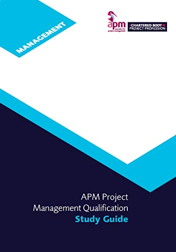 APM Project Management Qualification Study Guide (English Edition)