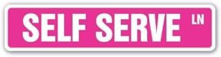 SELF SERVE Street Sign buffet food yogurt ice cream | Indoor/Outdoor | 18