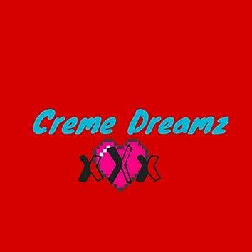 Creme Dreamz (feat. Picaso Picaso)