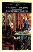 Barchester Towers (Penguin Classics) 4th (fourth) edition Text Only