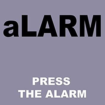 Press The Alarm (feat. 08)