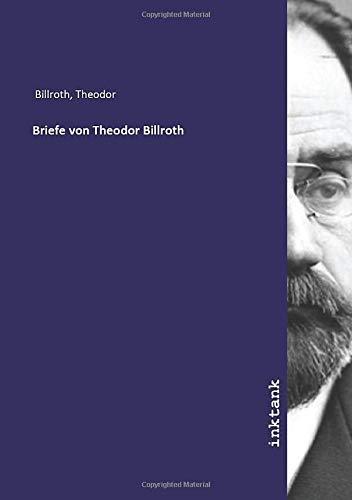 Briefe von Theodor Billroth