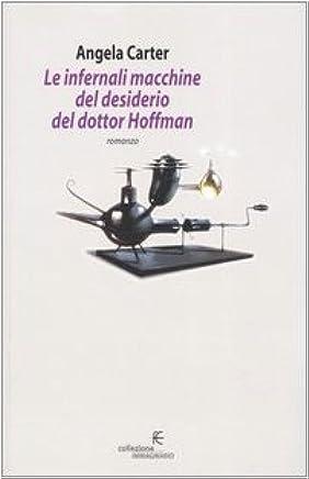 Le infernali macchine del desiderio del dottor Hoffman
