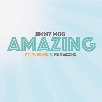 Amazing (feat. V. Rose & Francois)