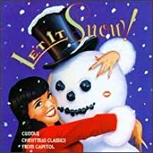 Let It Snow! Cuddly Christmas Classics From Capitol