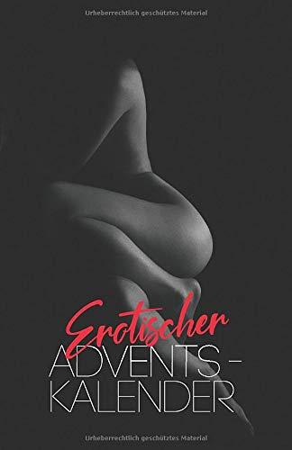 Erotischer Adventskalender: 24 prickelnde Überraschungen für meinen Schatz | Zum Ausfüllen und Verschenken