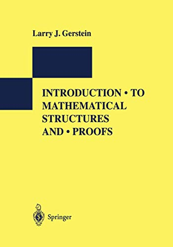 Introduction to Mathematical Structures and Proofs (International Perspectives Series: Psychiatry, Psychology, and Neuro