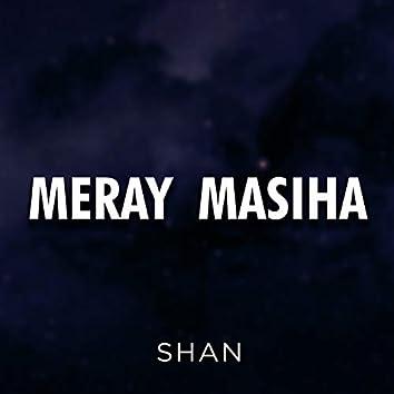 Meray Masiha