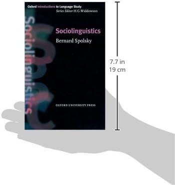 Sociolinguistics Oxford Introduction To Language Study Series Spolsky Bernard 9780194372114 Amazon Com Books
