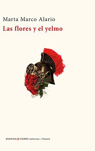 Las flores y el yelmo: 0 (Poesía)