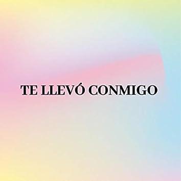 TE LLEVÓ CONMIGO (Acústica)