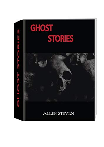 Ghost Stories: 28 Very Short Tales of Horror That Are Better than Most