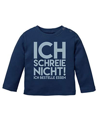 Comedy Shirts - Ich Schreie Nicht! Ich bestelle Essen. - Baby Langarm Shirt - Navy/Eisblau Gr. 92/98