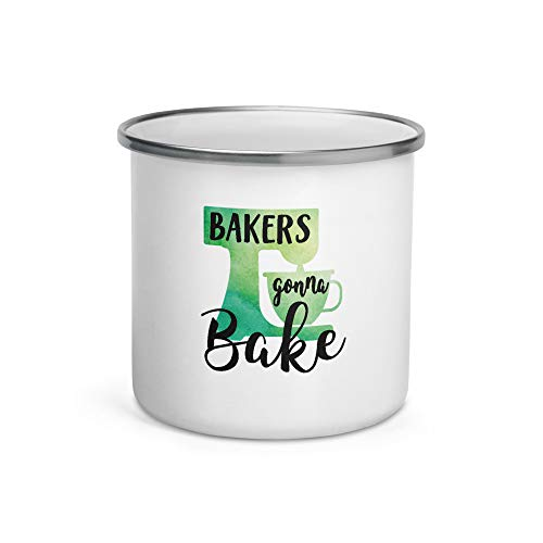 Bakers Gonna Bake Enamel Mug | Funny Baking Mug | Mixer Mug | Baking Gift | Gift For Baker | Gift For Her | Cookie Queen | Cupcake Queen | Bakery Opening | Baking Hobby | Best Baker Ever (12oz)