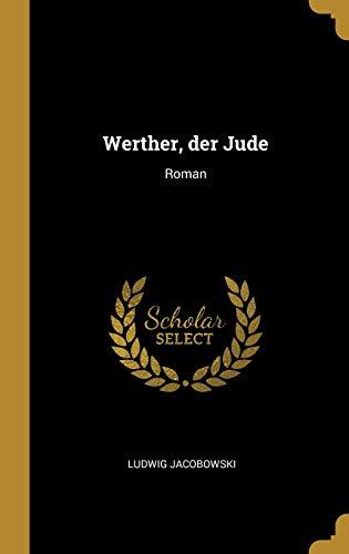 GER-WERTHER DER JUDE: Roman