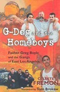 G-Dog & Homeboys -Updated Edition ((REV)04) by Fremon, Celeste - Brokaw, Tom [Paperback (2004)]