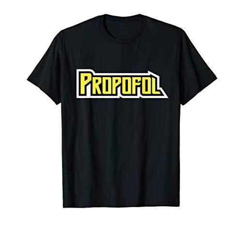 Propofol Anästhesie Narkose Rettungsdienst Geschenk T-Shirt