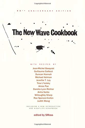 The New Wave Cookbook - 40th anniversary edition