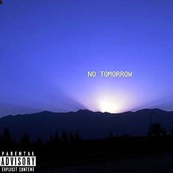 No Tomorrow (feat. Jay Melly)