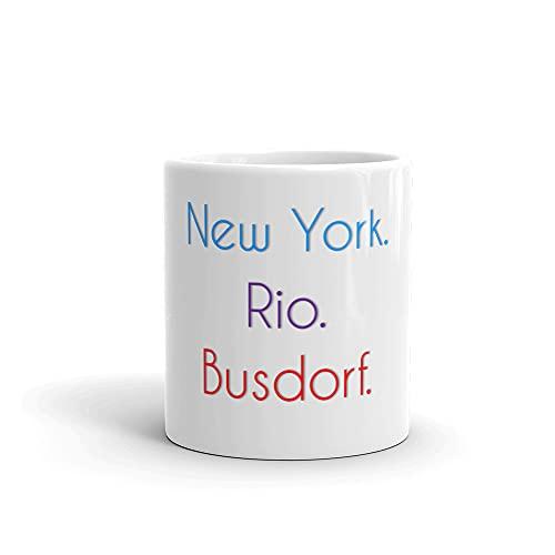 Busdorf Becher | Tasse mit lustigem Spruch: New York. Rio. Busdorf.