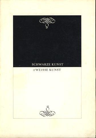 Schwarze Kunst und Weisse Kunst. Stempel-Schriften auf Classen-Papieren.