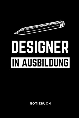 DESIGNER IN AUSBILDUNG NOTIZBUCH: A5 Notizbuch 120 Seiten kariert | Grafik Designer Geschenkidee | Geschenke für Studenten | Kommunikationsdesign | Grafikdesign Studium | Bachelor | Master