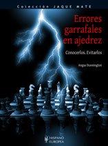 Errores garrafales en ajedrez (Jaque mate)