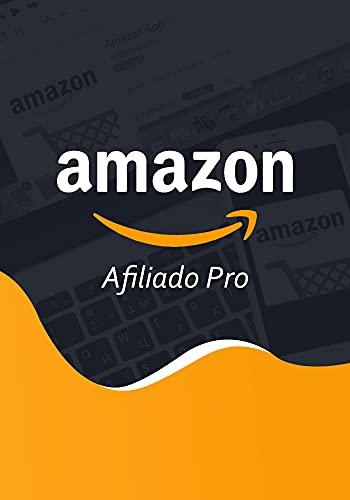 Amazon Afiliado Pro (Spanish Edition)