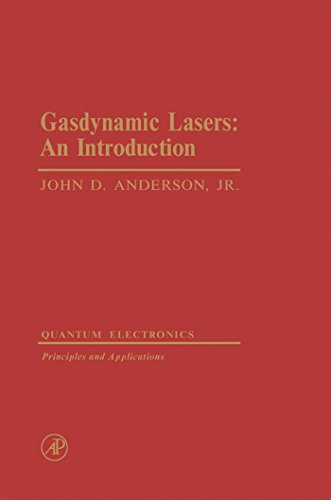 Gasdynamic Lasers: An Introduction (English Edition)