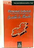 Temario común personal laboral grupos I, II, III y IV de la Junta de Comunidades de Castilla-La Mancha: jurídico