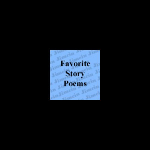 Favorite Story Poems Audiobook By Alfred Noyes, Robert Browning, Edgar Allan Poe cover art