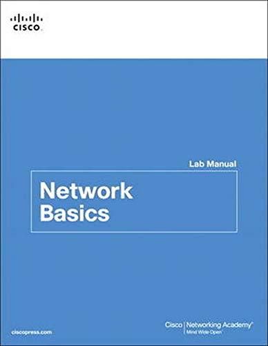Network Basics Lab Manual (Lab Companion)