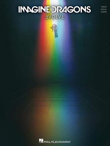 Imagine Dragons Evolve -For Piano, Voice & Guitar- (Book): Songbook für Klavier, Gesang, Gitarre (Pianovocalguitar a)