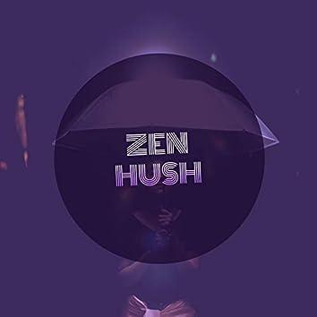 #Zen Hush