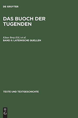 Das buoch der tugenden: Lateinische Quellen (Texte und Textgeschichte)
