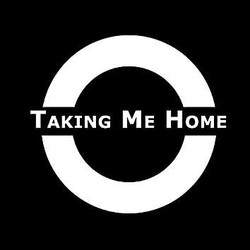 Taking Me Home