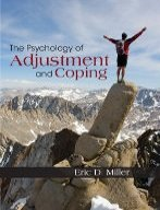 The Psychology of Adjustment and Coping - By Eric D. Miller