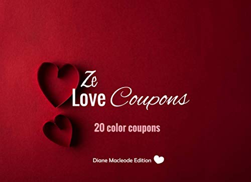 Ze Love Coupons: v1-8   20 full Color coupons to complete   gift idea for Valentine's day Birthday or Christmas   for her for him couples dad mom   red
