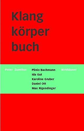 Klangkörperbuch: Lexikon zum Pavillon der Schweizerischen Eidgenossenschaft an der Expo 2000 in Hannover