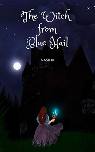 The Witch from Blue Hail