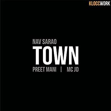 Town (feat. Preet Mani & MC J.D.)