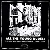 All the Young Dudes: The Link Records Anthology 1985-1992