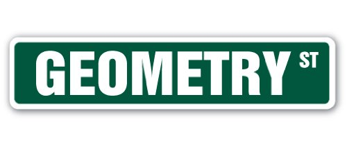 Geometry Street Sign Mathematics Teacher Professor Math Geometer | Indoor/Outdoor |  18' Wide