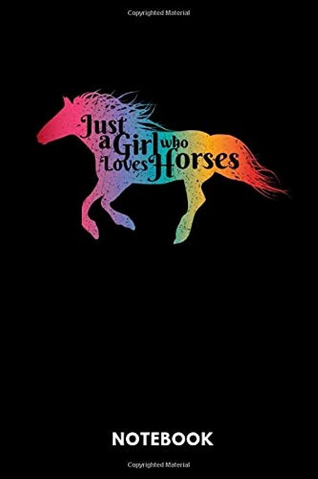 容器習熟度チャンバーJust A Girl Who Loves Horses Notebook: Notebook for Horse Lover and Owner. For Girls and Women.