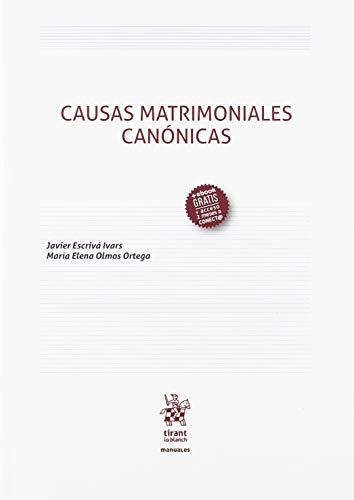 Causas Matrimoniales Canónicas (Manuales de Derecho Civil y Mercantil)