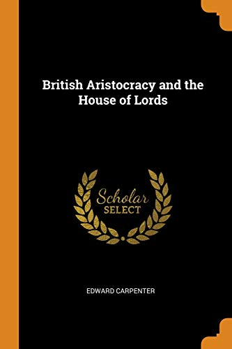 British Aristocracy and the House of Lords