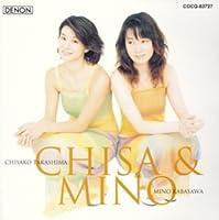 CHISA&MINO