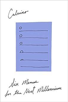 Six Memos for the Next Millennium by [Italo Calvino, Geoffrey Brock]
