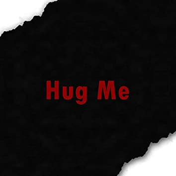 Hug Me (Instrumental)